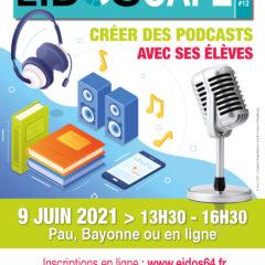 Eidos Café #12 : créer des podcasts avec ses élèves, 09/06/21 en présentiel ou en ligne